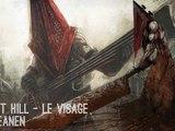 Silent Hill - Le Visage (Dj Reanen)