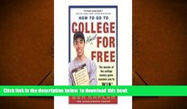 PDF  How to Go to College Almost for Free: The Secrets of Winning Scholarship Money Benjamin R.