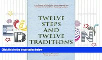 PDF  Twelve Steps and Twelve Traditions Alcoholics Anonymous Full Book