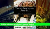 "BEST PDF  ""All the Real Indians Died Off"": And 20 Other Myths About Native Americans FOR IPAD"