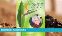 Download [PDF]  Singing Solo: In Search of a Voice for Mom Jaclynn Herron For Kindle