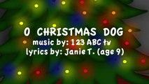 O CHRISTMAS DOG - (O Christmas Tree) – Kids Christmas Song – Songs for Kids – Christmas for Kids