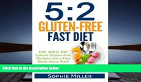 Download [PDF]  5:2 Gluten-free Fast Diet: 100, 200   300 Calorie Recipes AND a two week Menu Plan