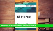 BEST PDF  El Narco: The Bloody Rise of Mexican Drug Cartels [DOWNLOAD] ONLINE
