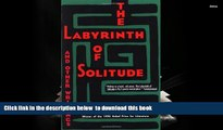 PDF [FREE] DOWNLOAD  The Labyrinth of Solitude: The Other Mexico, Return to the Labyrinth of