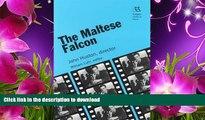 Download [PDF]  The Maltese Falcon: John Huston, director (Rutgers Films in Print series)  For Ipad