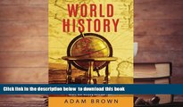 PDF [DOWNLOAD] World History: Ancient History, United States History, European, Native American,
