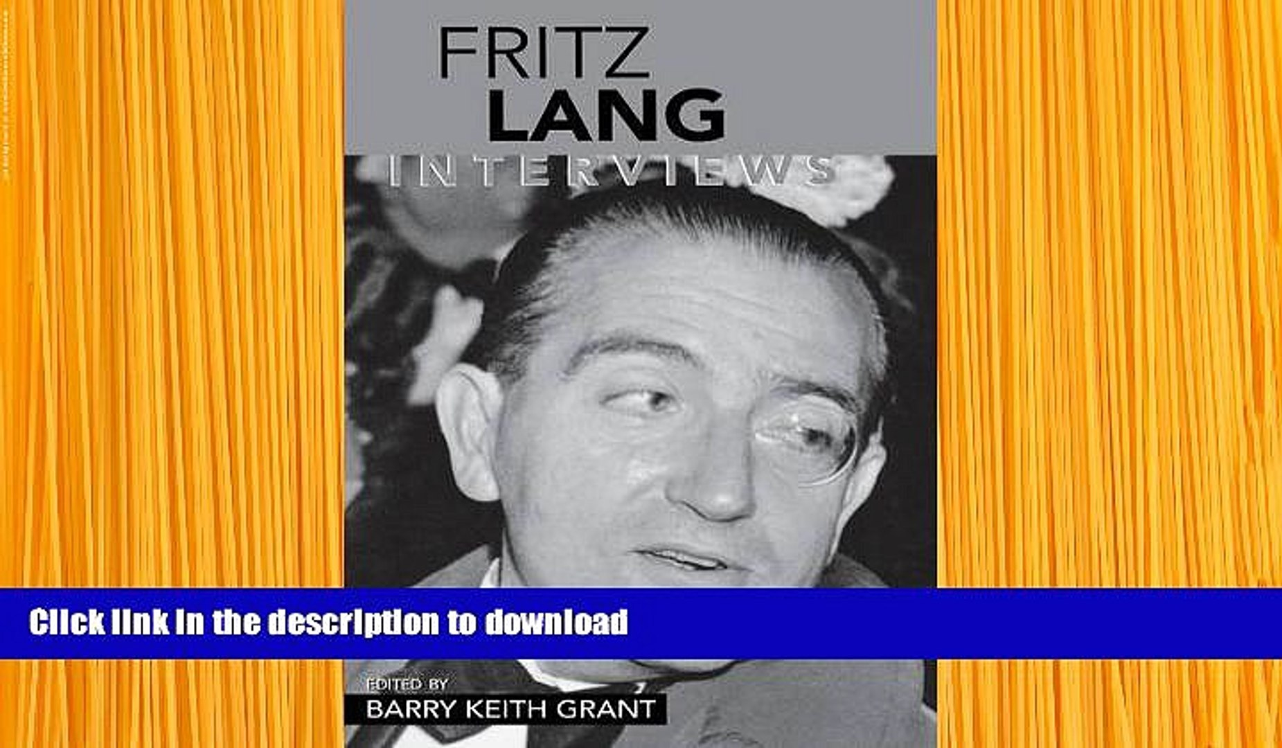 Read Online  Fritz Lang: Interviews (Conversations with Filmmakers Series)  Full Book
