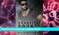 PDF [DOWNLOAD] Beautiful Bounty (The Bounty Hunters: The Marino Bros.) (Volume 1) BOOK ONLINE