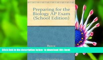 PDF  Preparing for the Biology AP Exam (School Edition) Reece For Kindle