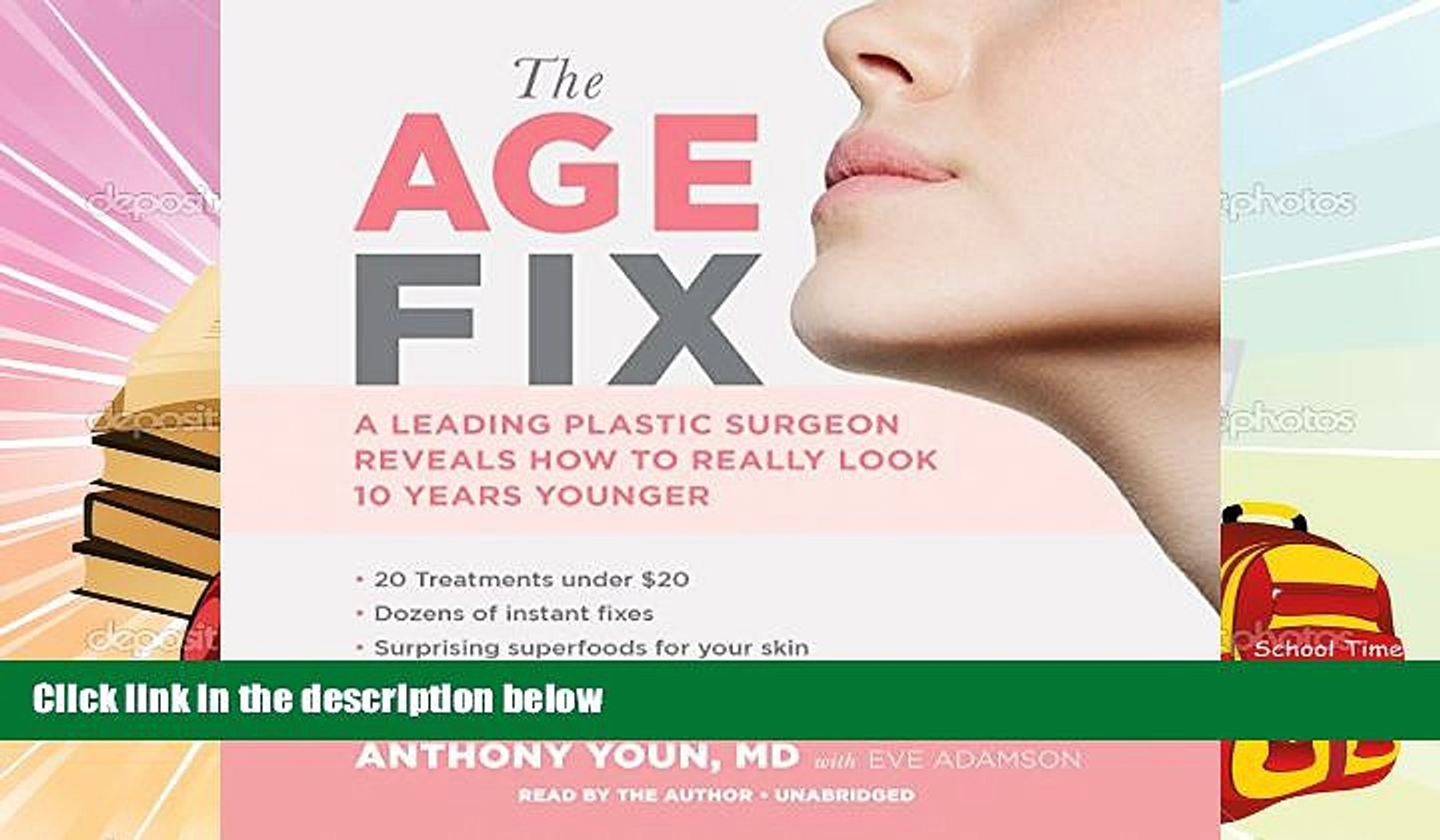 Audiobook  The Age Fix: Insider Tips, Tricks, and Secrets to Look and Feel Younger Without Surgery