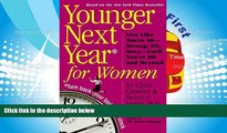 Audiobook  Younger Next Year for Women Chris Crowley Pre Order