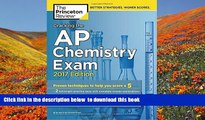 PDF  Cracking the AP Chemistry Exam, 2017 Edition: Proven Techniques to Help You Score a 5