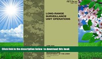 FREE [DOWNLOAD] Field Manual FM 3-55.93 (FM 7-93) Long-Range Surveillance Unit Operations June