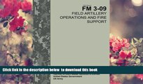 [PDF]  Field Manual FM 3-09 Field Artillery Operations and Fire Support  April 2014 United States