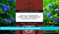 Download [PDF]  Movie Therapy for Law Students (And Pre-Law, Paralegal, and Related Majors): Are