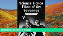 [PDF]  Science Fiction Films of the Seventies Craig W. Anderson For Kindle