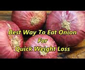 Onion, a Magic Vegetable for Weight Loss