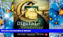 READ book Digital Storytelling: A creator s guide to interactive entertainment Carolyn Handler