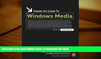 PDF [FREE] DOWNLOAD  Hands-On Guide to Windows Media (Hands-On Guide Series) TRIAL EBOOK