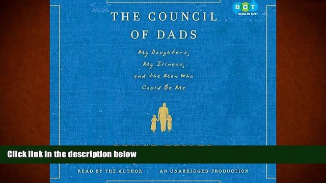 Download [PDF]  The Council of Dads: My Daughters, My Illness, and the Men Who Could Be Me For