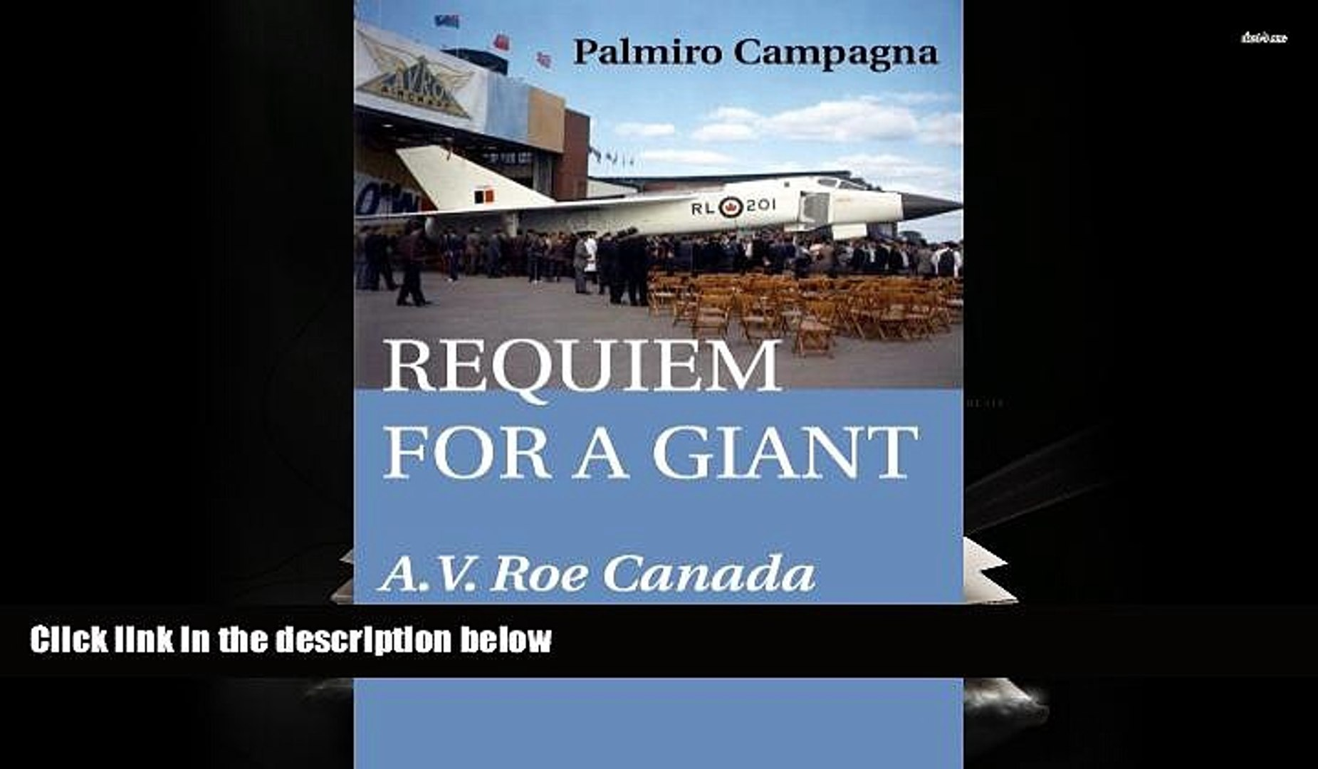 A.V Requiem for a Giant Roe Canada and the Avro Arrow