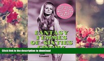 READ book Fantasy Femmes of 60 s Cinema: Interviews with 20 Actresses from Biker, Beach, and Elvis
