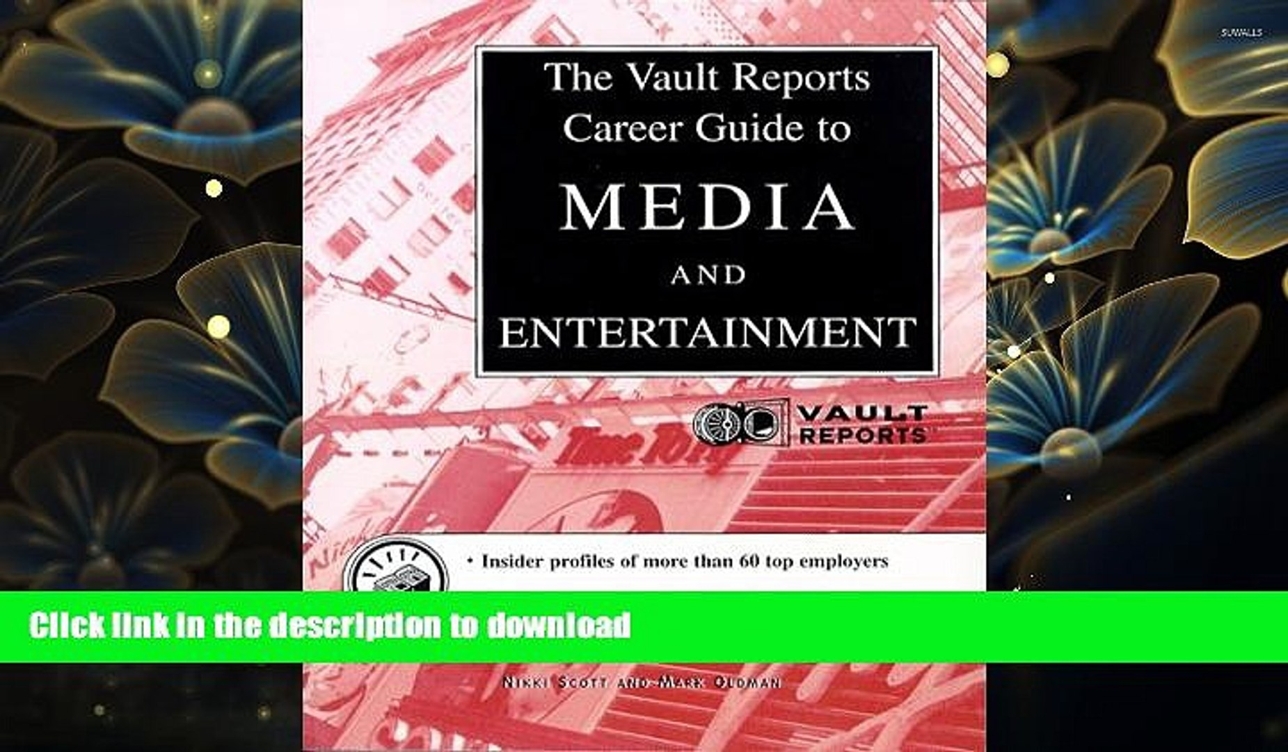 READ book Media   Entertainment: The Vault.com Career Guide to Media   Entertainment (Vault