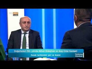 Alihan Bökeyhan ve Alaş Orda Hareketi - Türkistan Gündemi - TRT Avaz
