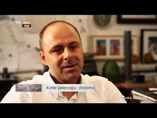 Endüstriyel Tasarım - Harika Türkiye - Kunter Şekercioğlu - TRT Avaz