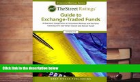Read Book Thestreet Ratings Guide to Exchangetraded Funds Summer 2010 (Street.com Ratings Guide to