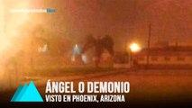 Un Ángel o Demonio visto en Phoenix, Arizona