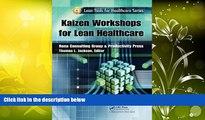 Read  Kaizen Workshops for Lean Healthcare (Lean Tools for Healthcare Series)  Ebook READ Ebook