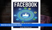 Read  FaceBook: The Top 100 Best Ways To Use Facebook For Business, Marketing,   Making Money
