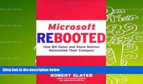 Read  Microsoft Rebooted: How Bill Gates and Steve Ballmer Reinvented Their Company  Ebook READ