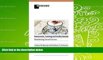 Read  Restaurants, Catering and Facility Rentals: Maximizing Earned Income  Ebook READ Ebook
