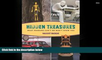 Read  Hidden Treasures: What Museums Can t Or Won t Show You  Ebook READ Ebook