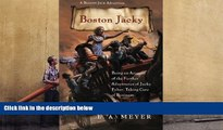 Read  Boston Jacky: Being an Account of the Further Adventures of Jacky Faber, Taking Care of