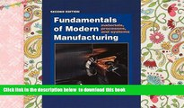 BEST PDF  Fundamentals of Modern Manufacturing: Materials, Processes, and Systems, 2nd Edition FOR