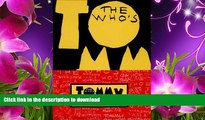 FREE [PDF] DOWNLOAD TOMMY: The Musical Pete Townshend For Ipad