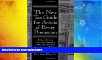 Read  The New Tax Guide for Artists of Every Persuasion: Actors, Directors, Musicians, Singers,