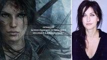 Reportage - La voix française de Lara Croft (Interview de Françoise Cadol)