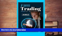 PDF  Forex Trading For Beginners: 25 Profit Building Tips that will Improve your Forex Trading