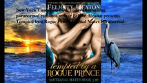 Download Tempted by a Rogue Prince (Eternal Mates Paranormal Romance Series Book 3) ebook PDF