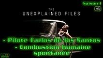 S01E06 Pilote Carlos de los Santos et Combustion humaine spontanée