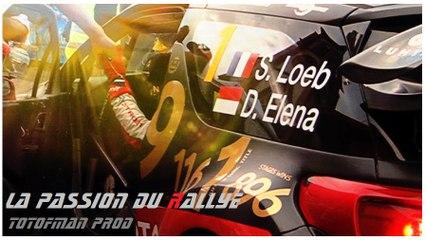 La passion du Rallye 2017 - ToToFman Prod ✪Trailer ✪ Série passion Motorsport