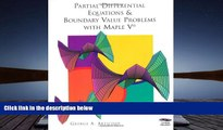 Read  Partial Differential Equations   Boundary Value Problems with Maple V  Ebook READ Ebook
