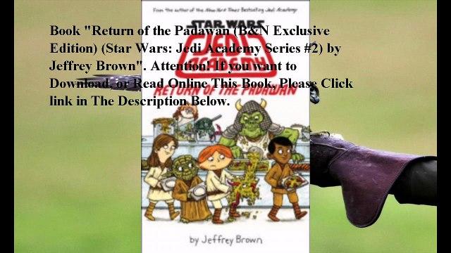 Download Return of the Padawan (B&N Exclusive Edition) (Star Wars: Jedi Academy Series #2) ebook PDF