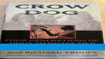 Read Crow Dog: Four Generations of Sioux Medicine Men Populer Collection