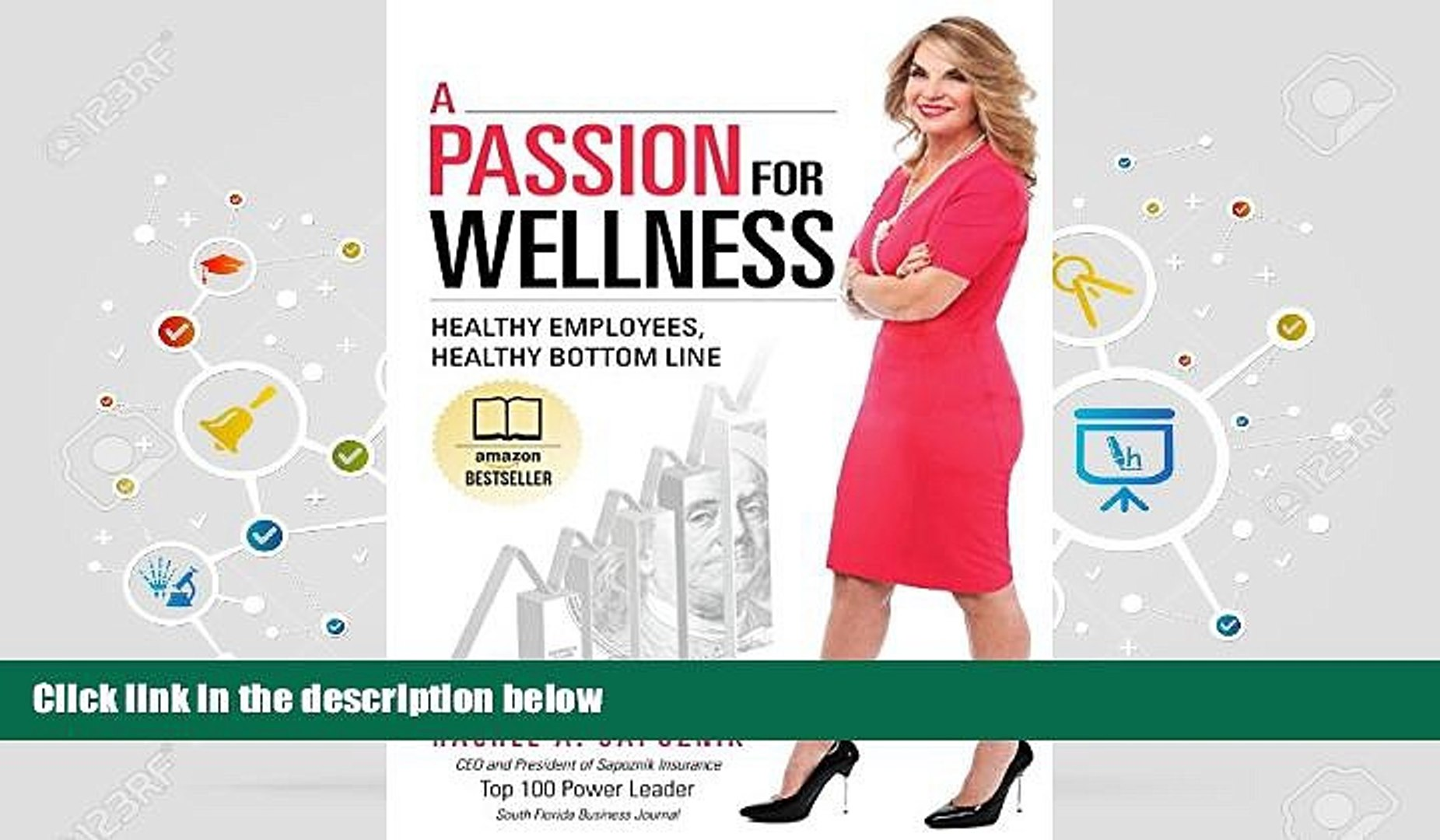 Read  A Passion For Wellness: Healthy Employees, Healthy Bottom Line  Ebook READ Ebook